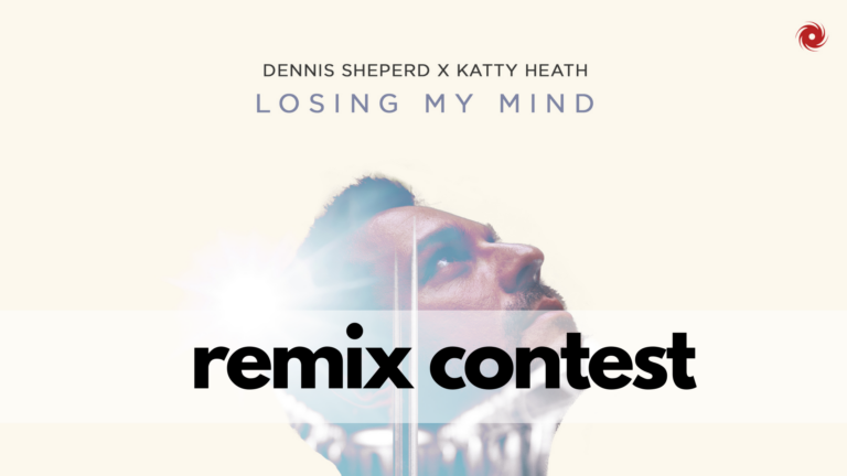Remix Contest: Dennis Sheperd x Katty Heath – Losing My Mind (1 Week Left!)