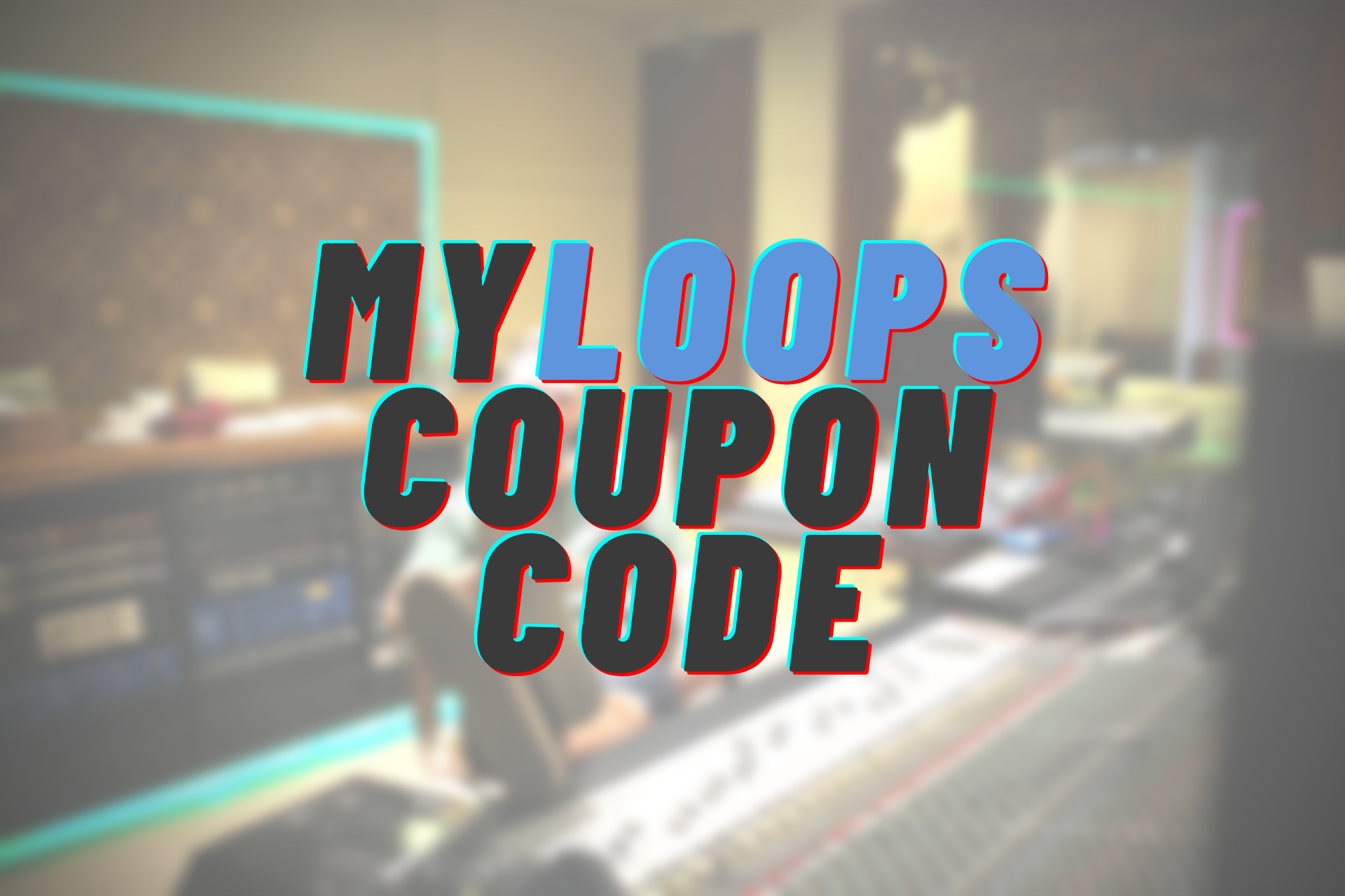 MyLoops Coupon Code Cover Pic