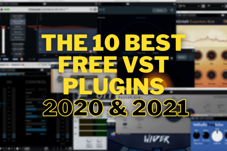 The 10 Best Free VST Plugins in 2020 & 2021